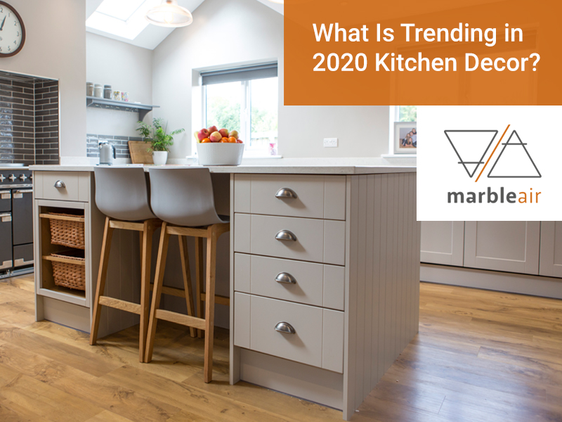 What Is Trending in 2020 Kitchen Decor Image 1